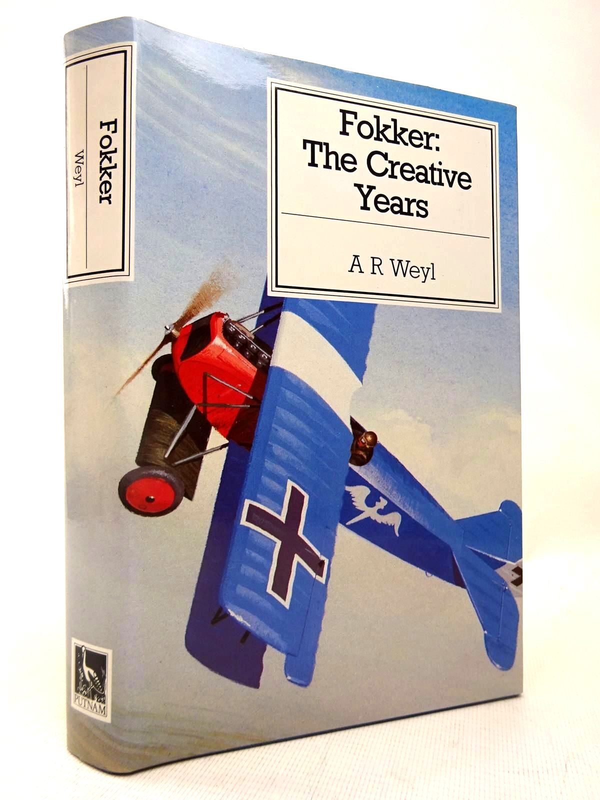 Photo of FOKKER: THE CREATIVE YEARS written by Weyl, A.R. published by Putnam (STOCK CODE: 1816425)  for sale by Stella & Rose's Books