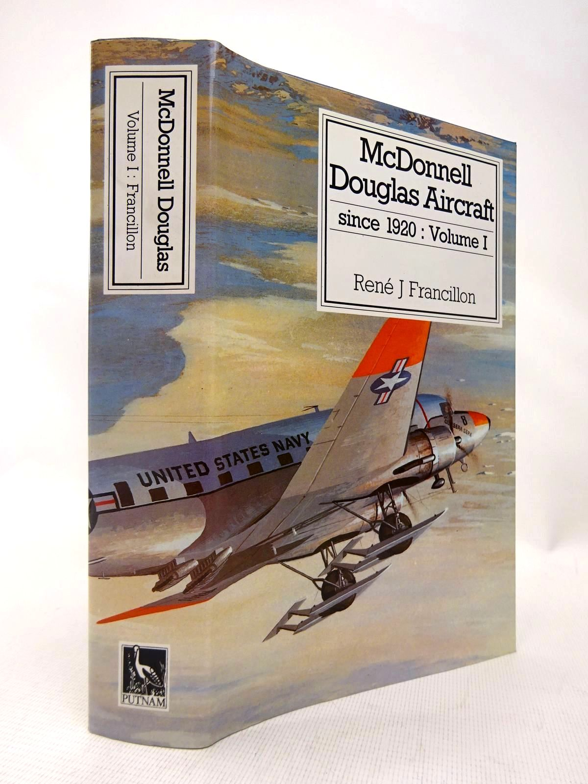 Photo of MCDONNELL DOUGLAS AIRCRAFT SINCE 1920: VOLUME I written by Francillon, Rene J. published by Putnam (STOCK CODE: 1816426)  for sale by Stella & Rose's Books