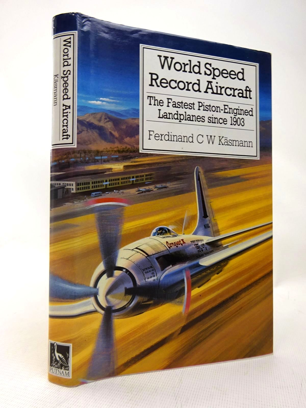Photo of WORLD SPEED RECORD AIRCRAFT written by Kasmann, Ferdinand C.W. published by Putnam (STOCK CODE: 1816433)  for sale by Stella & Rose's Books