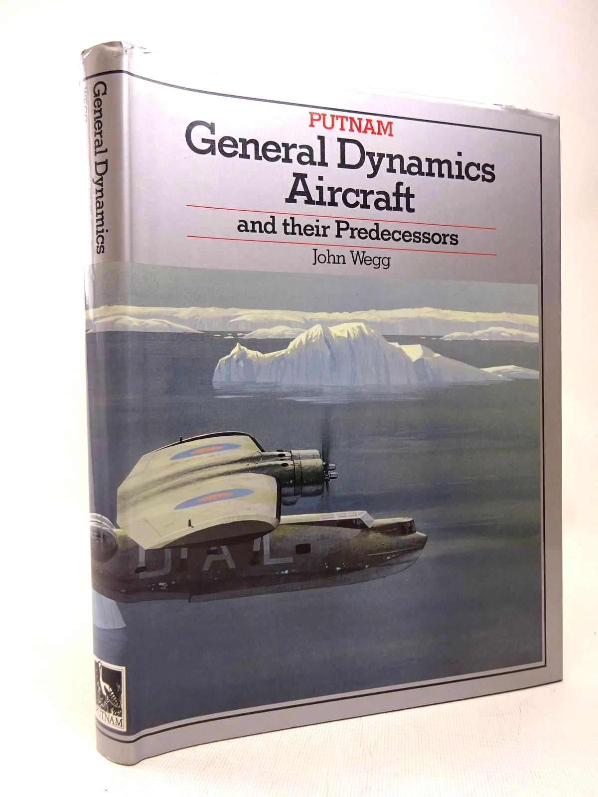 Photo of GENERAL DYNAMICS AIRCRAFT AND THEIR PREDECESSORS written by Wegg, John published by Putnam (STOCK CODE: 1816436)  for sale by Stella & Rose's Books
