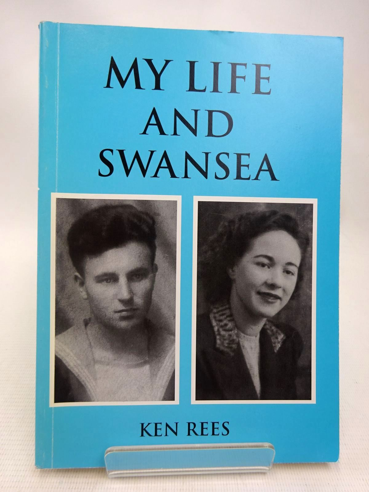 Photo of MY LIFE AND SWANSEA written by Rees, Ken (STOCK CODE: 1816473)  for sale by Stella & Rose's Books