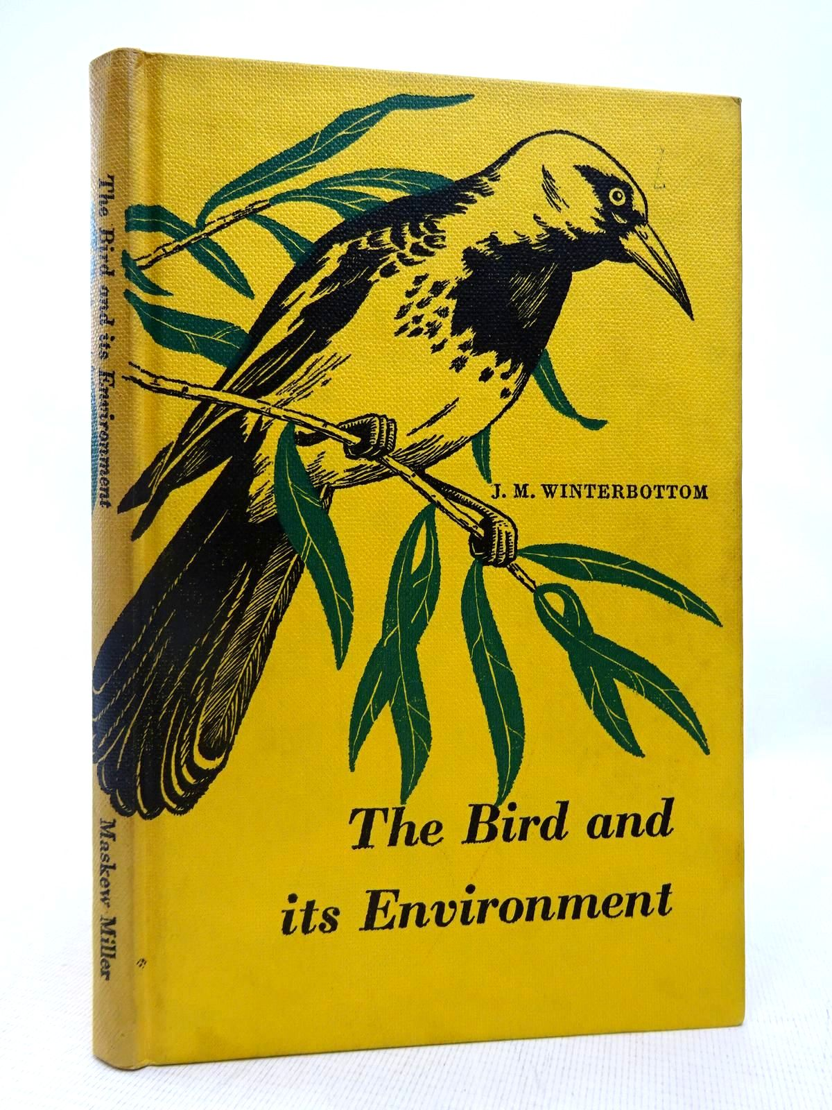 Photo of THE BIRD AND ITS ENVIRONMENT written by Winterbottom, J.M. published by Maskew Miller (STOCK CODE: 1816489)  for sale by Stella & Rose's Books