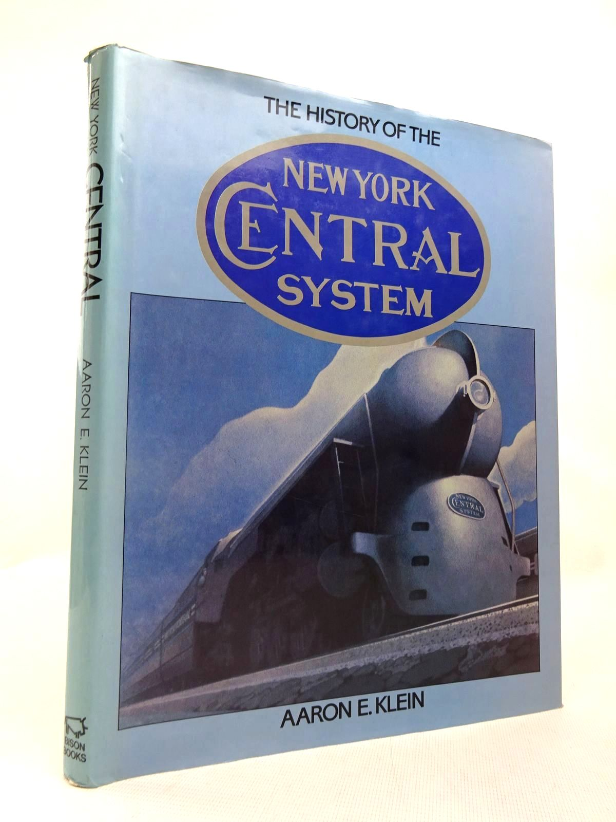 Photo of THE HISTORY OF THE NEW YORK CENTRAL SYSTEM written by Klein, Aaron E. published by Bison Books (STOCK CODE: 1816501)  for sale by Stella & Rose's Books