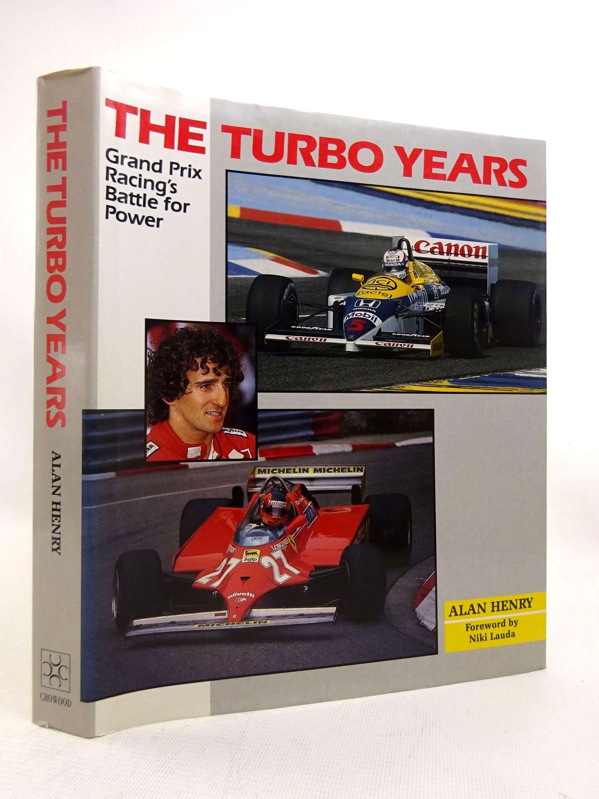 Photo of THE TURBO YEARS: GRAND PRIX RACING'S BATTLE FOR POWER written by Henry, Alan published by The Crowood Press (STOCK CODE: 1816507)  for sale by Stella & Rose's Books