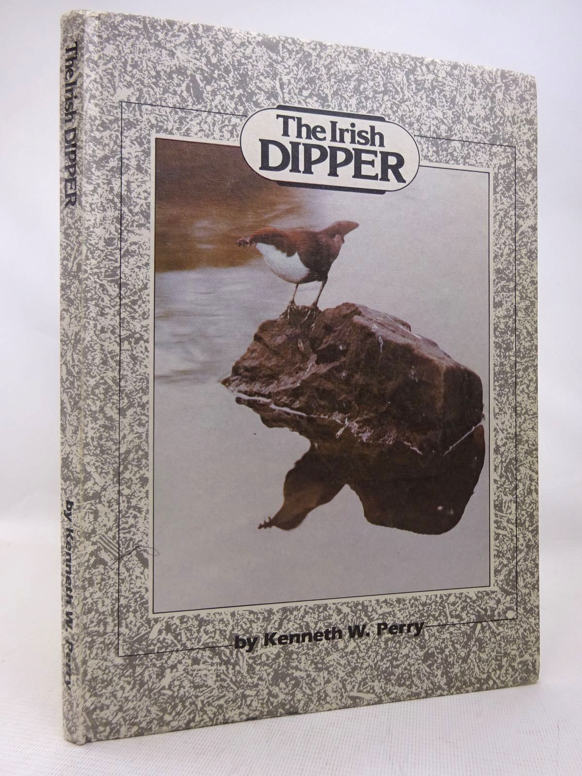 Photo of THE IRISH DIPPER written by Perry, Kenneth W. (STOCK CODE: 1816533)  for sale by Stella & Rose's Books