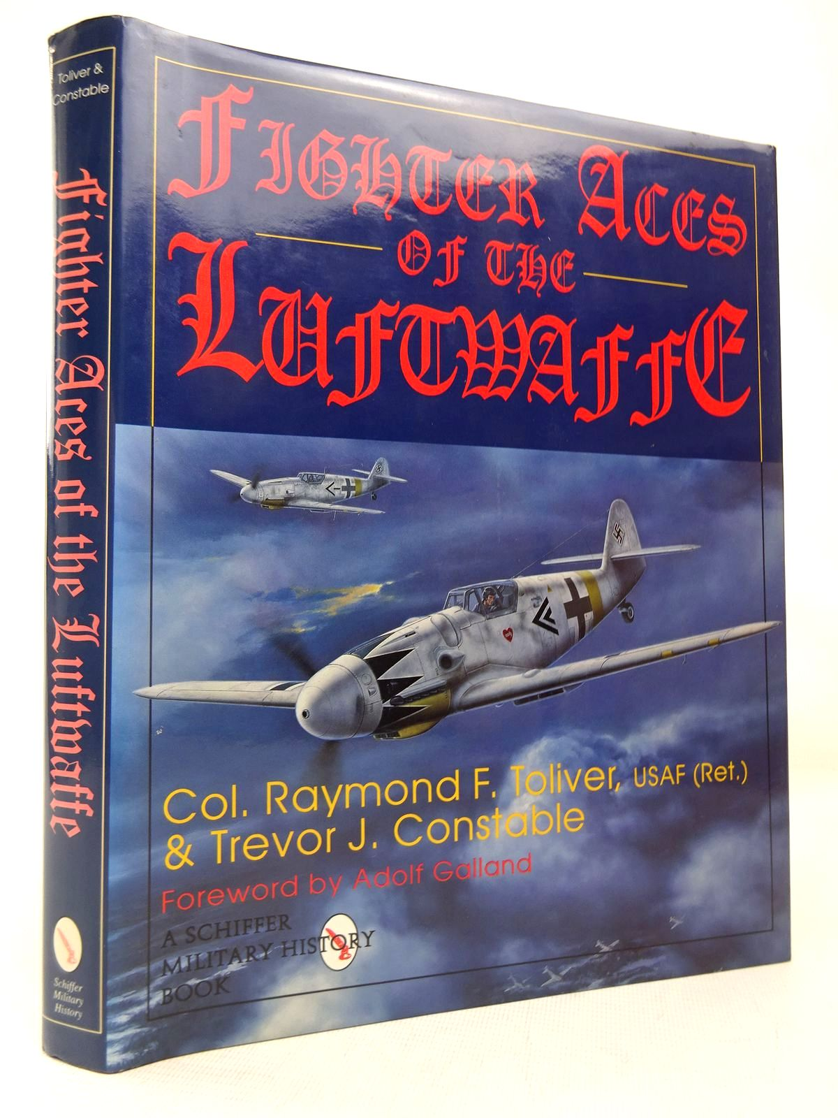 Photo of FIGHTER ACES OF THE LUFTWAFFE written by Toliver, Raymond F.<br />Constable, Trevor J. published by Schiffer Military History (STOCK CODE: 1816566)  for sale by Stella & Rose's Books