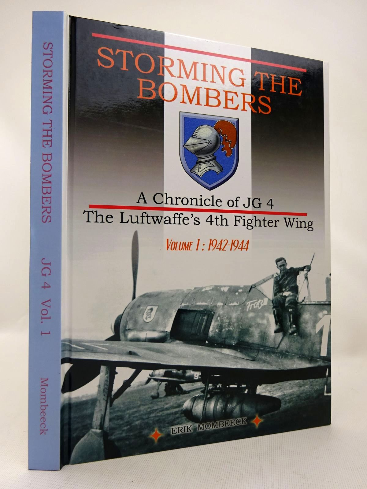 Photo of STORMING THE BOMBERS: A CHRONICLE OF JG 4 THE LUFTWAFFE'S 4TH FIGHTER WING VOLUME 1 1942-1944 written by Mombeek, Eric published by A.S.B.L. (STOCK CODE: 1816579)  for sale by Stella & Rose's Books