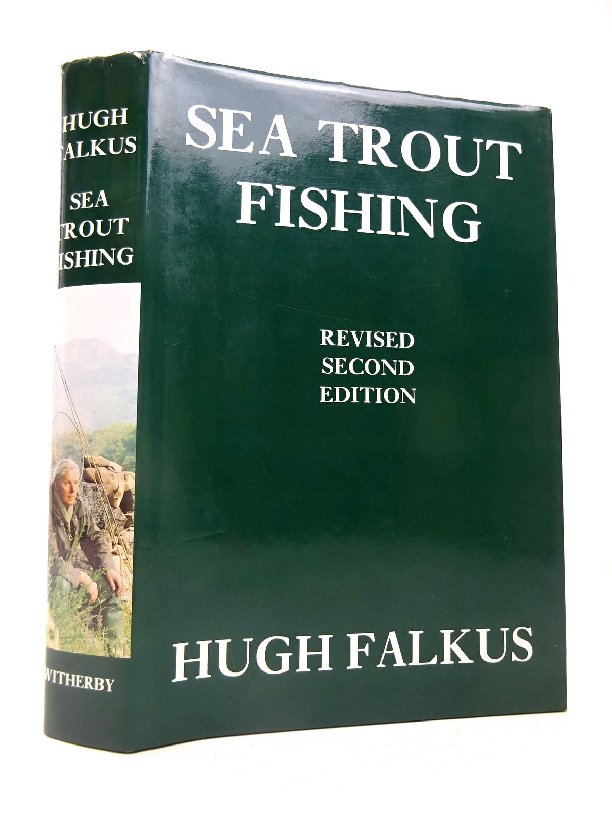 Photo of SEA TROUT FISHING written by Falkus, Hugh published by H.F. & G. Witherby Ltd. (STOCK CODE: 1816596)  for sale by Stella & Rose's Books