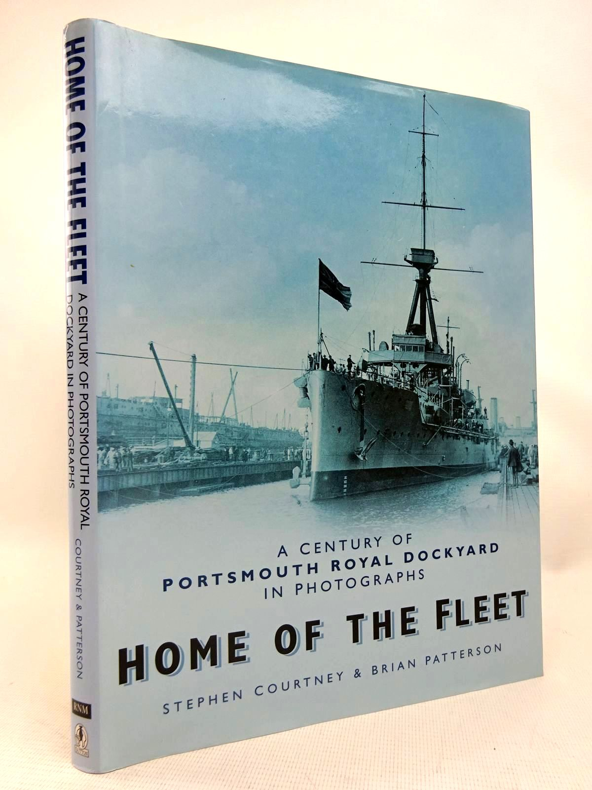 Photo of HOME OF THE FLEET: A CENTURY OF PORTSMOUTH ROYAL DOCKYARD IN PHOTOGRAPHS written by Courtney, Stephen<br />Patterson, Brian published by Sutton Publishing (STOCK CODE: 1816641)  for sale by Stella & Rose's Books