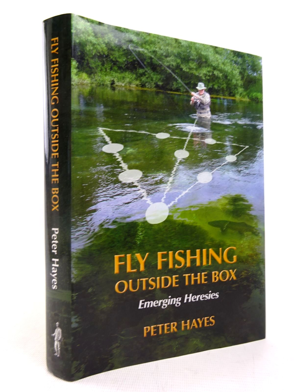 Photo of FLY FISHING OUTSIDE THE BOX: EMERGING HERESIES written by Hayes, Peter published by Coch-Y-Bonddu Books (STOCK CODE: 1816650)  for sale by Stella & Rose's Books