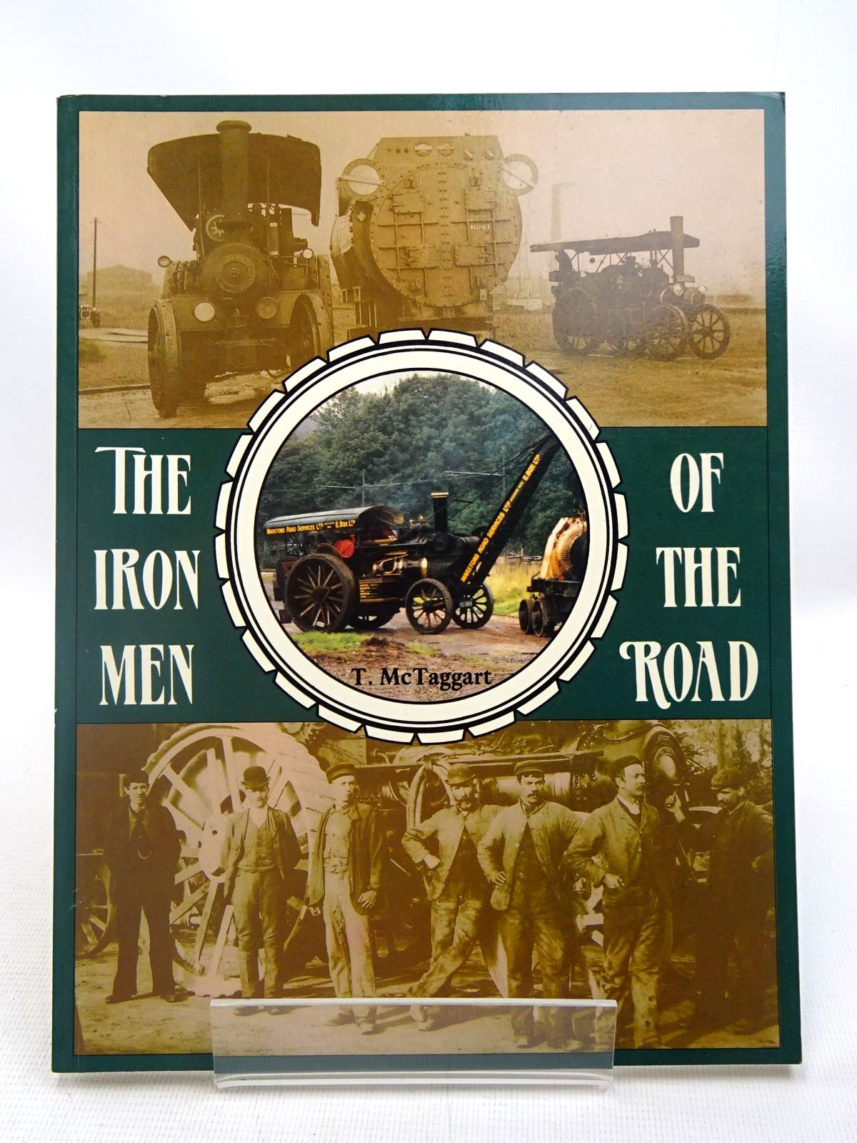 Photo of THE IRON MEN OF THE ROAD written by McTaggart, T. published by Alloway (STOCK CODE: 1816671)  for sale by Stella & Rose's Books