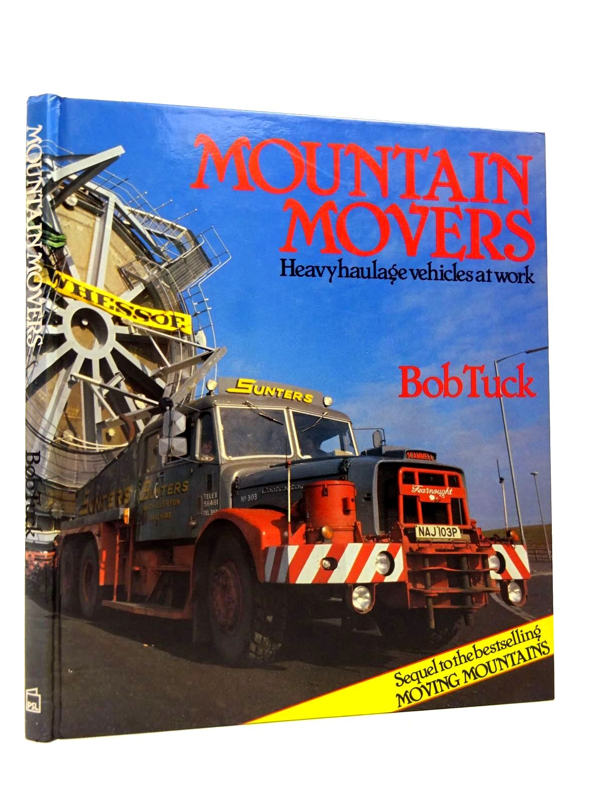 Photo of MOUNTAIN MOVERS: HEAVY HAULAGE VEHICLES AT WORK written by Tuck, Bob published by Patrick Stephens (STOCK CODE: 1816728)  for sale by Stella & Rose's Books