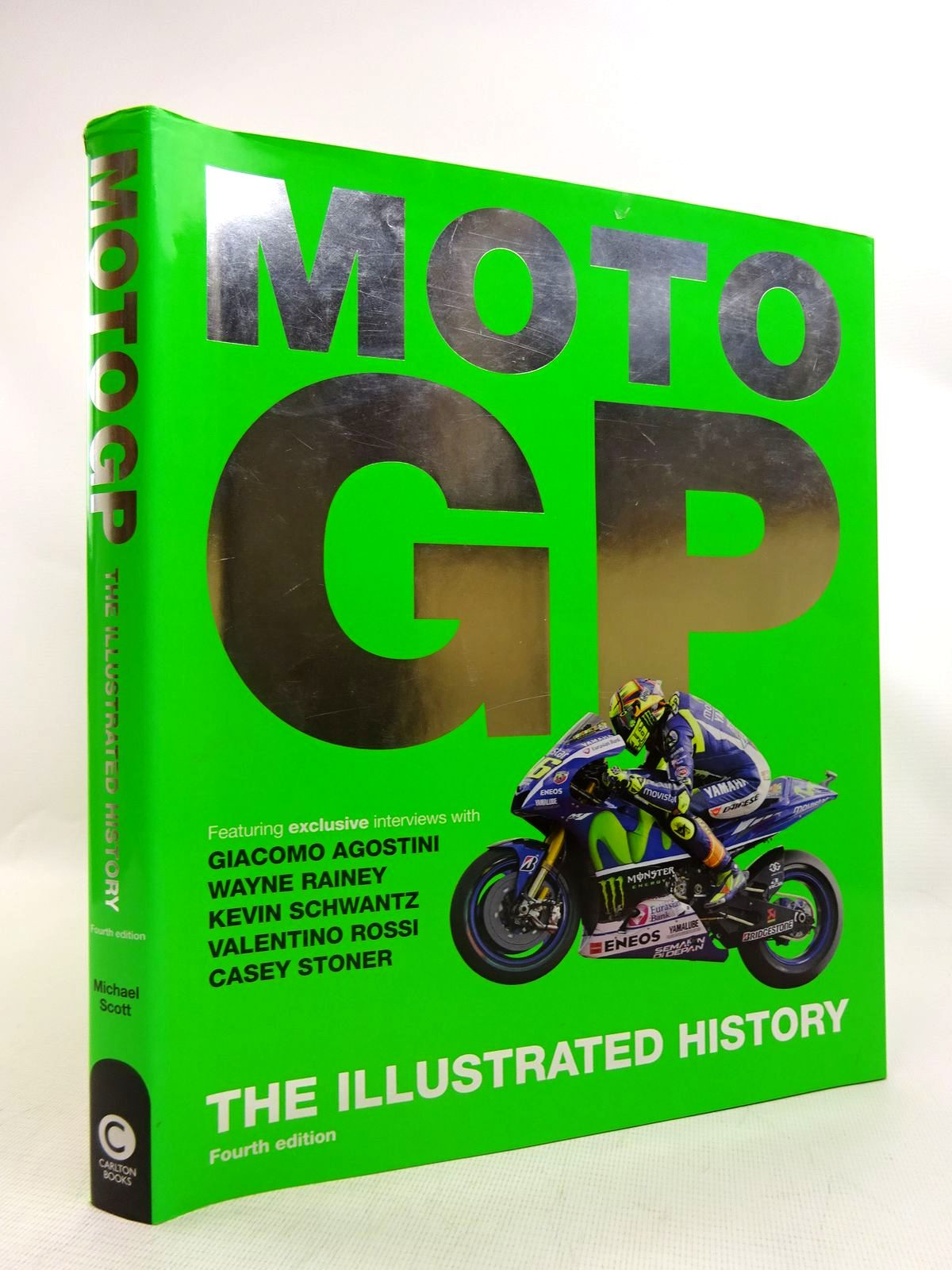 Photo of MOTO GP THE ILLUSTRATED HISTORY written by Scott, Michael published by Carlton Books Limited (STOCK CODE: 1816778)  for sale by Stella & Rose's Books