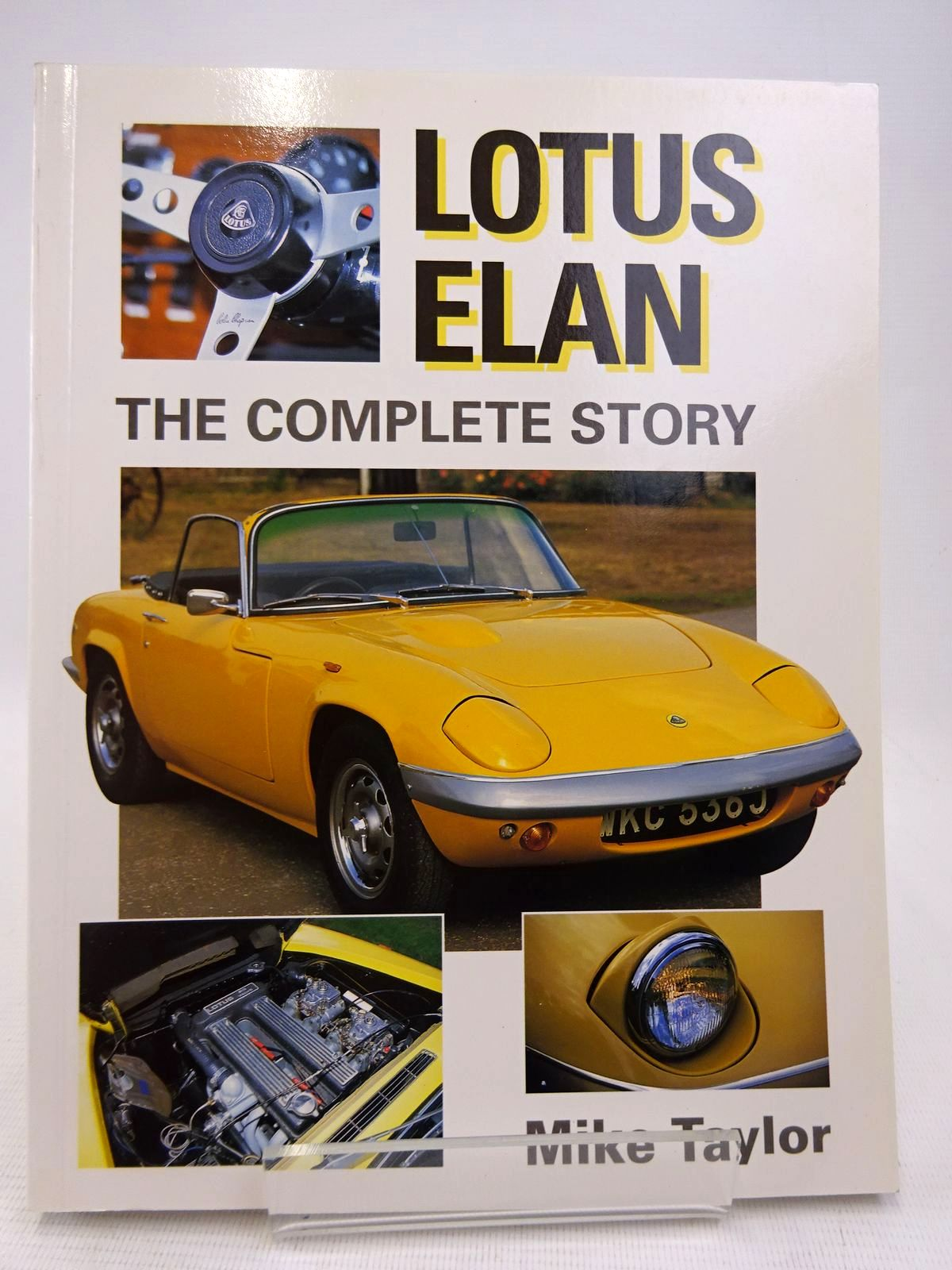 Photo of LOTUS ELAN THE COMPLETE STORY written by Taylor, Mike published by The Crowood Press (STOCK CODE: 1816788)  for sale by Stella & Rose's Books