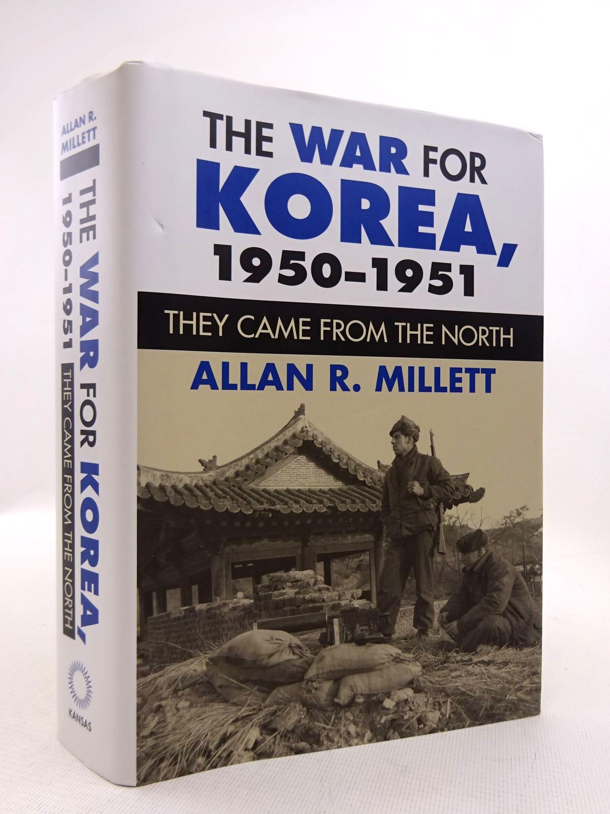 Photo of THE WAR FOR KOREA, 1950-1951 THEY CAME FROM THE NORTH written by Millett, Allan R. published by University Press Of Kansas (STOCK CODE: 1816830)  for sale by Stella & Rose's Books