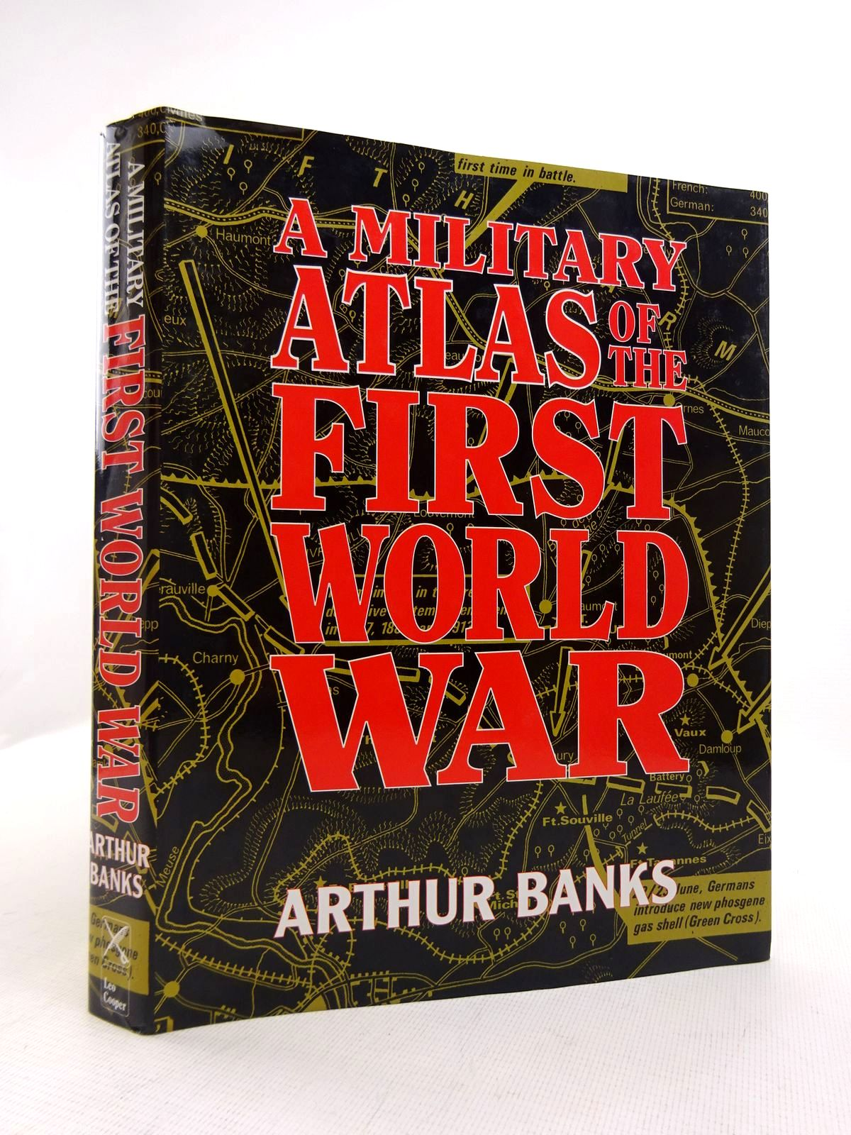 Photo of A MILITARY ATLAS OF THE FIRST WORLD WAR written by Banks, Arthur published by Leo Cooper (STOCK CODE: 1816864)  for sale by Stella & Rose's Books