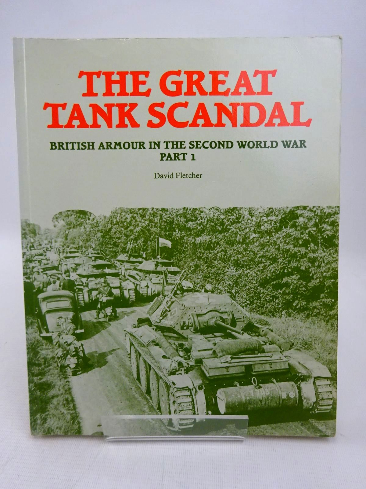 Photo of THE GREAT TANK SCANDAL written by Fletcher, David published by HMSO (STOCK CODE: 1816877)  for sale by Stella & Rose's Books