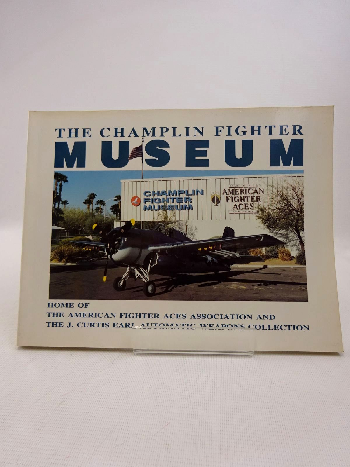 Photo of THE CHAMPLIN FIGHTER MUSEUM written by Champlin, Doug published by Champlin Fighter Museum Press (STOCK CODE: 1816920)  for sale by Stella & Rose's Books