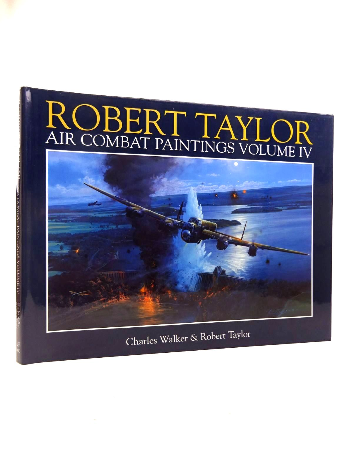 Photo of ROBERT TAYLOR AIR COMBAT PAINTINGS VOLUME IV written by Walker, Charles<br />Taylor, Robert illustrated by Taylor, Robert published by David & Charles (STOCK CODE: 1816935)  for sale by Stella & Rose's Books