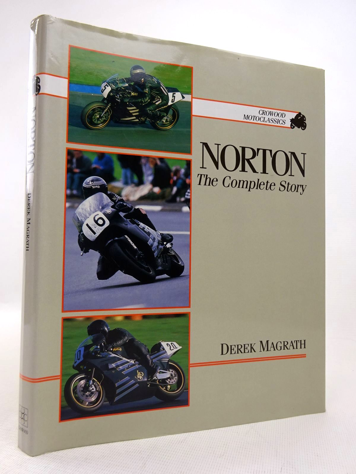 Photo of NORTON: THE COMPLETE STORY written by Macgrath, Derek published by The Crowood Press (STOCK CODE: 1816957)  for sale by Stella & Rose's Books