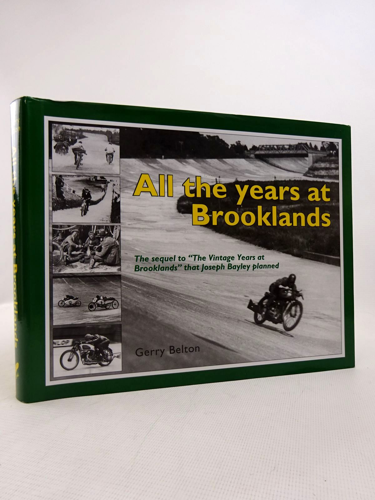 Photo of ALL THE YEARS AT BROOKLANDS written by Belton, Gerry published by Centennial Publishing (STOCK CODE: 1817016)  for sale by Stella & Rose's Books