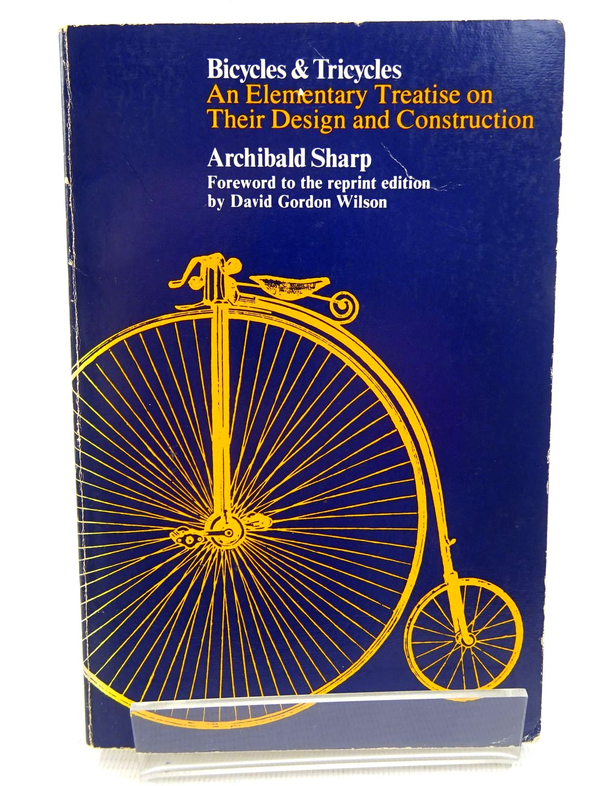 Photo of BICYCLES & TRICYCLES: AN ELEMENTARY TREATISE ON THEIR DESIGN AND CONSTRUCTION written by Sharp, Archibald published by M.I.T. Press (STOCK CODE: 1817055)  for sale by Stella & Rose's Books