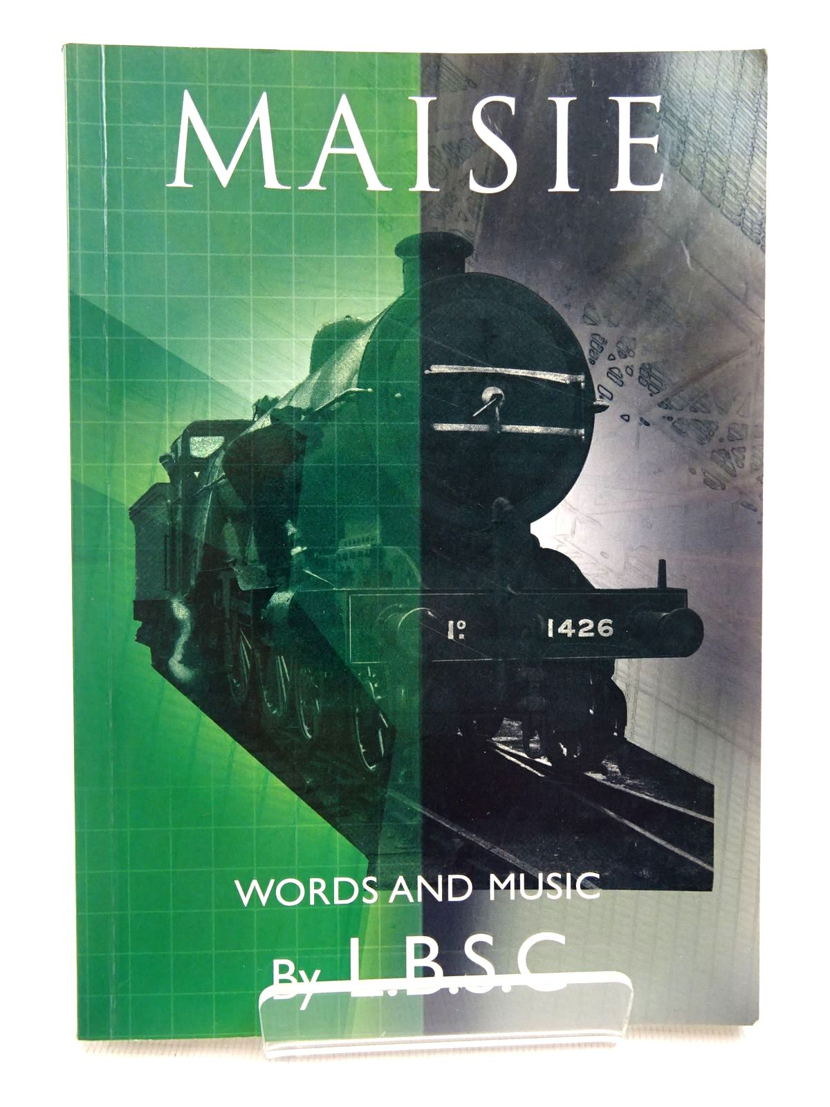Photo of MAISIE WORDS AND MUSIC written by L.B.S.C., published by TEE Publishing (STOCK CODE: 1817057)  for sale by Stella & Rose's Books