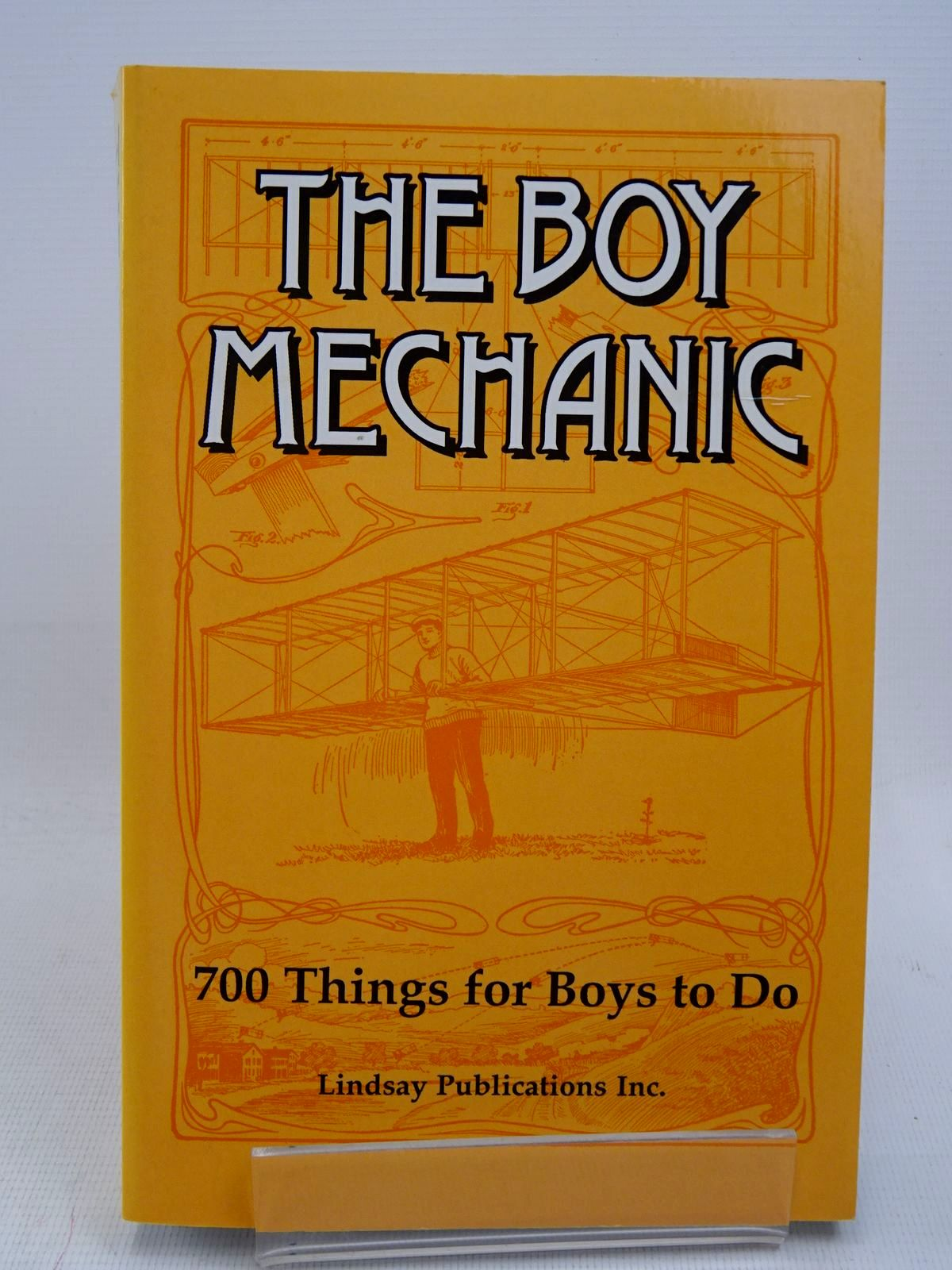 Photo of THE BOY MECHANIC BOOK I: 700 THINGS FOR BOYS TO DO published by Lindsay Publications (STOCK CODE: 1817067)  for sale by Stella & Rose's Books