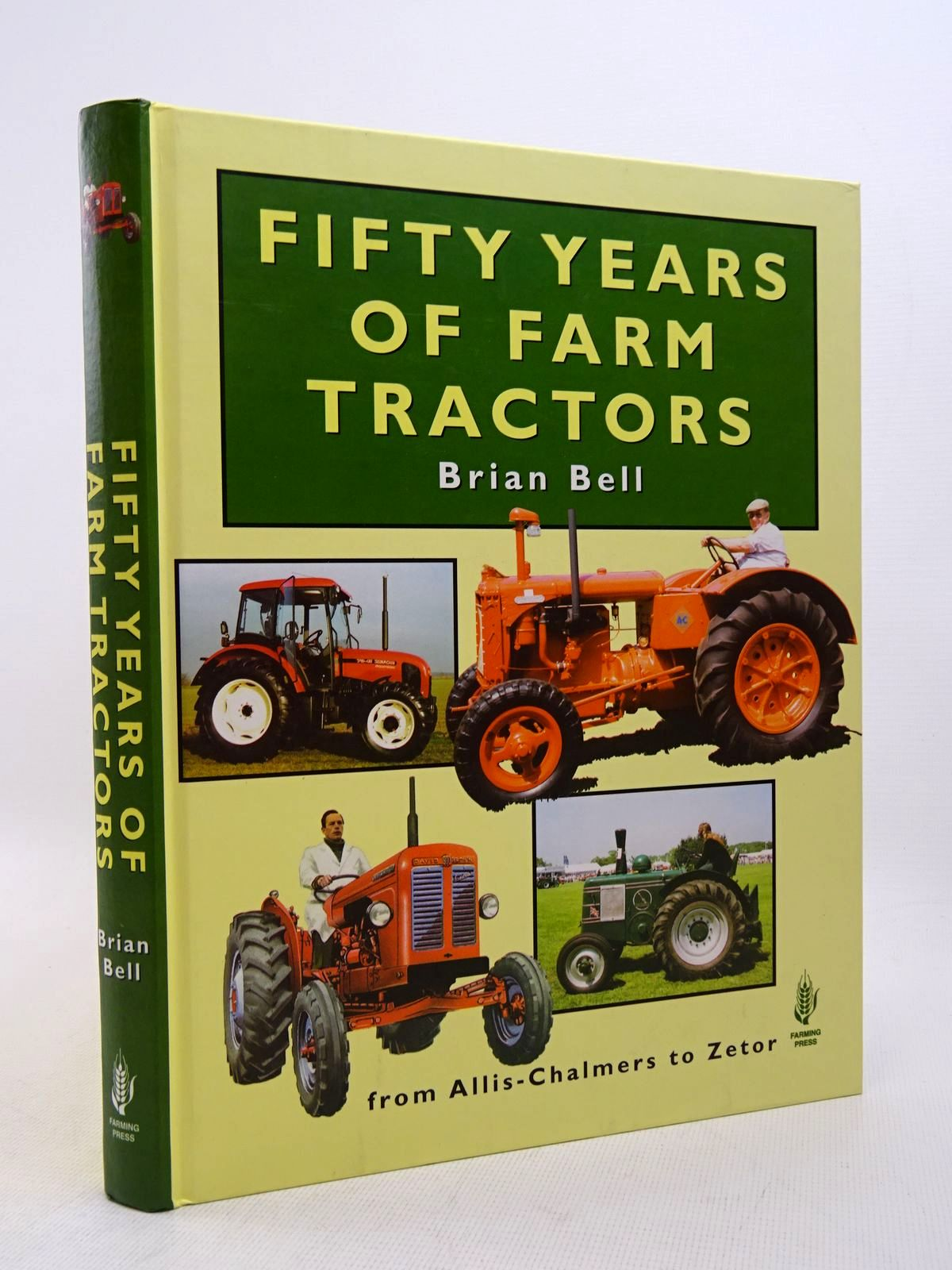 Photo of FIFTY YEARS OF FARM TRACTORS written by Bell, Brian published by Farming Press (STOCK CODE: 1817103)  for sale by Stella & Rose's Books