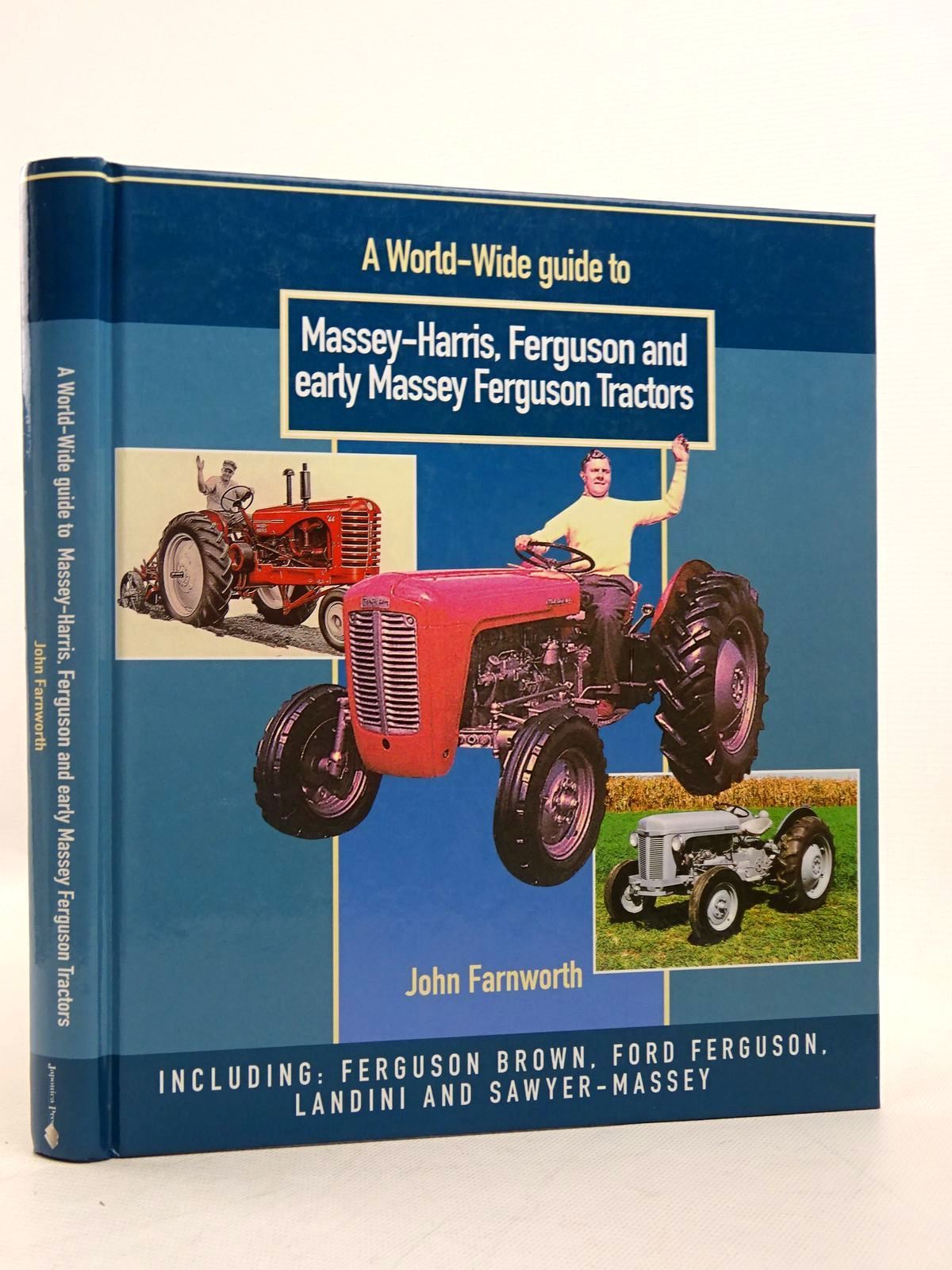 Photo of A WORLD-WIDE GUIDE TO MASSEY-HARRIS, FERGUSON AND EARLY MASSEY FERGUSON TRACTORS written by Farnworth, John published by Japonica Press (STOCK CODE: 1817112)  for sale by Stella & Rose's Books