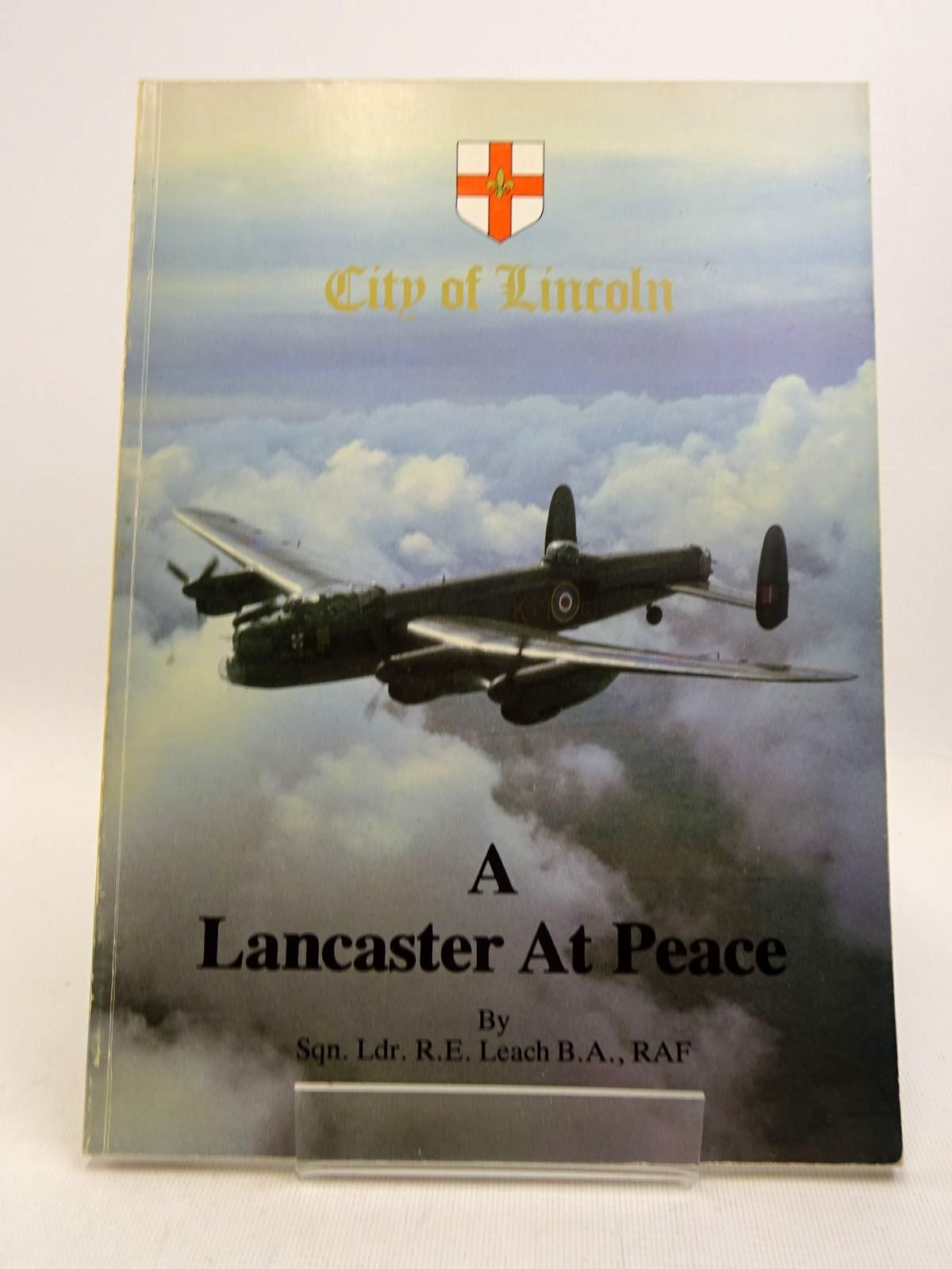 Photo of A LANCASTER AT PEACE (PA474) written by Leach, R.E. (STOCK CODE: 1817170)  for sale by Stella & Rose's Books