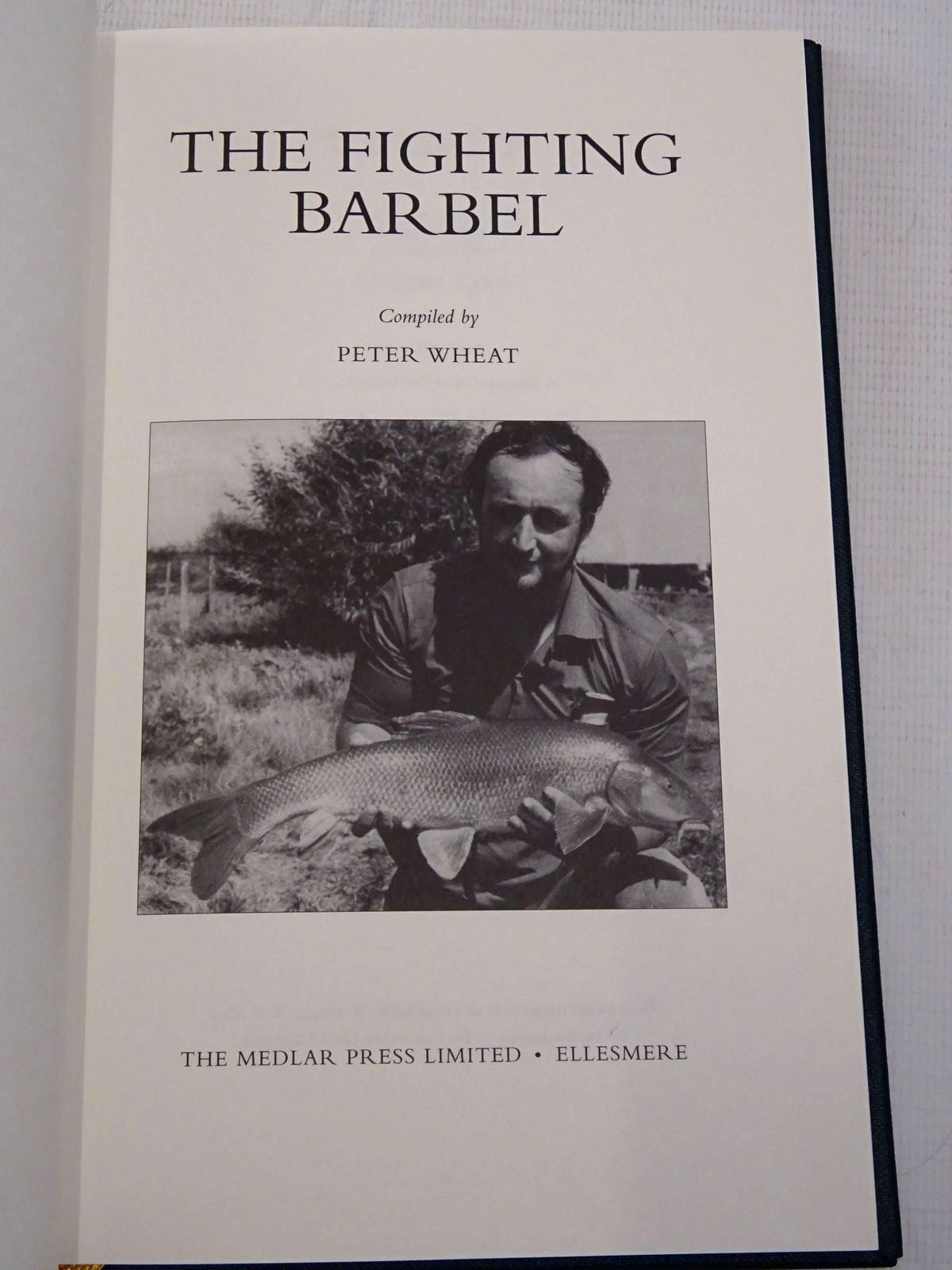 Photo of THE FIGHTING BARBEL written by Wheat, Peter published by The Medlar Press (STOCK CODE: 1817244)  for sale by Stella & Rose's Books