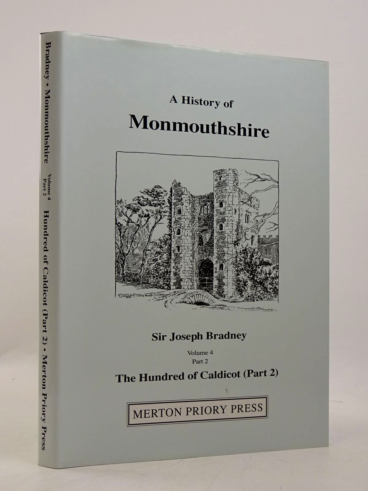 Photo of A HISTORY OF MONMOUTHSHIRE THE HUNDRED OF CALDICOT PART 2 written by Bradney, Joseph published by Merton Priory Press (STOCK CODE: 1817338)  for sale by Stella & Rose's Books