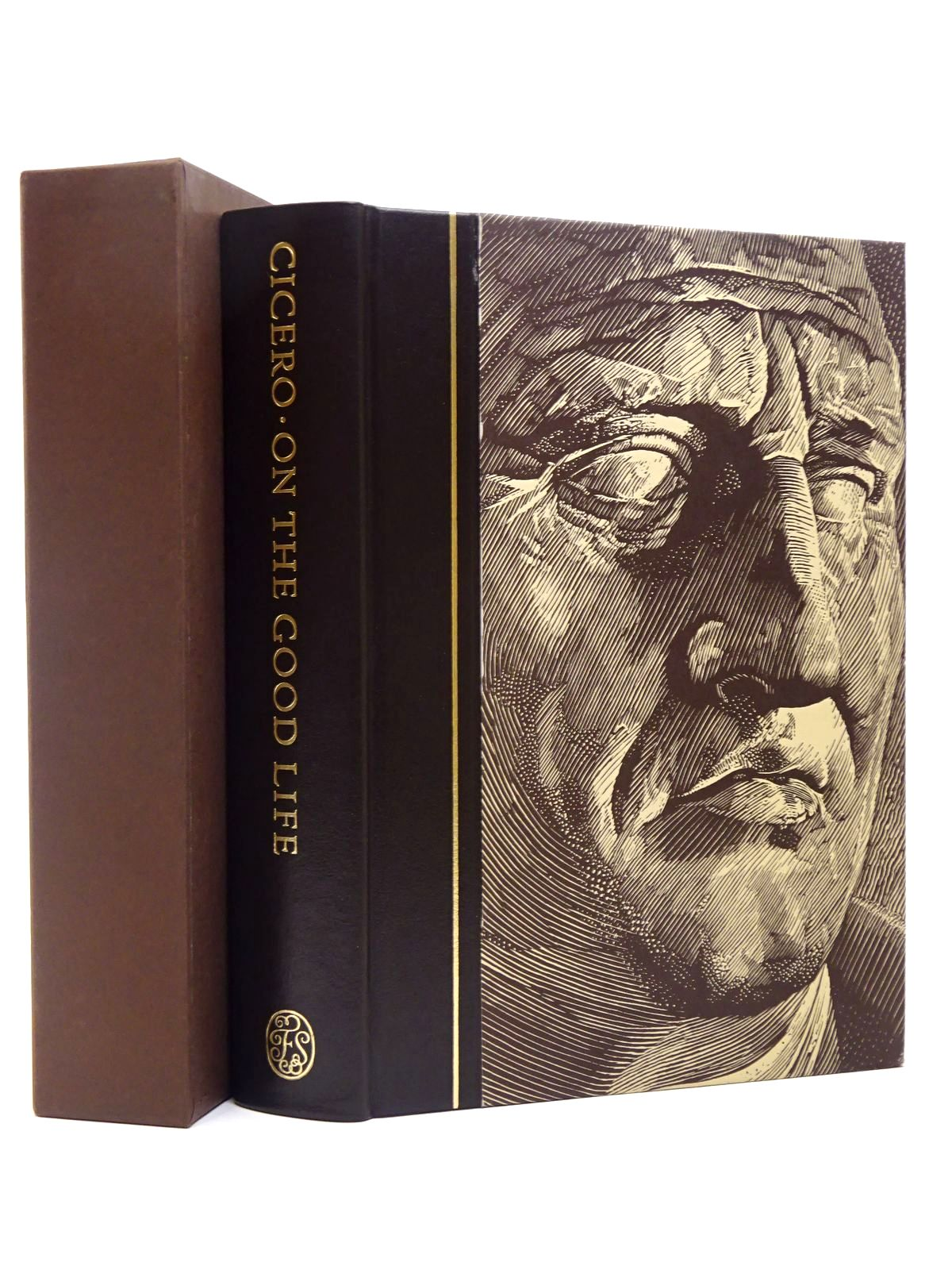 Photo of ON THE GOOD LIFE written by Cicero,<br />Grant, Michael published by Folio Society (STOCK CODE: 1817355)  for sale by Stella & Rose's Books