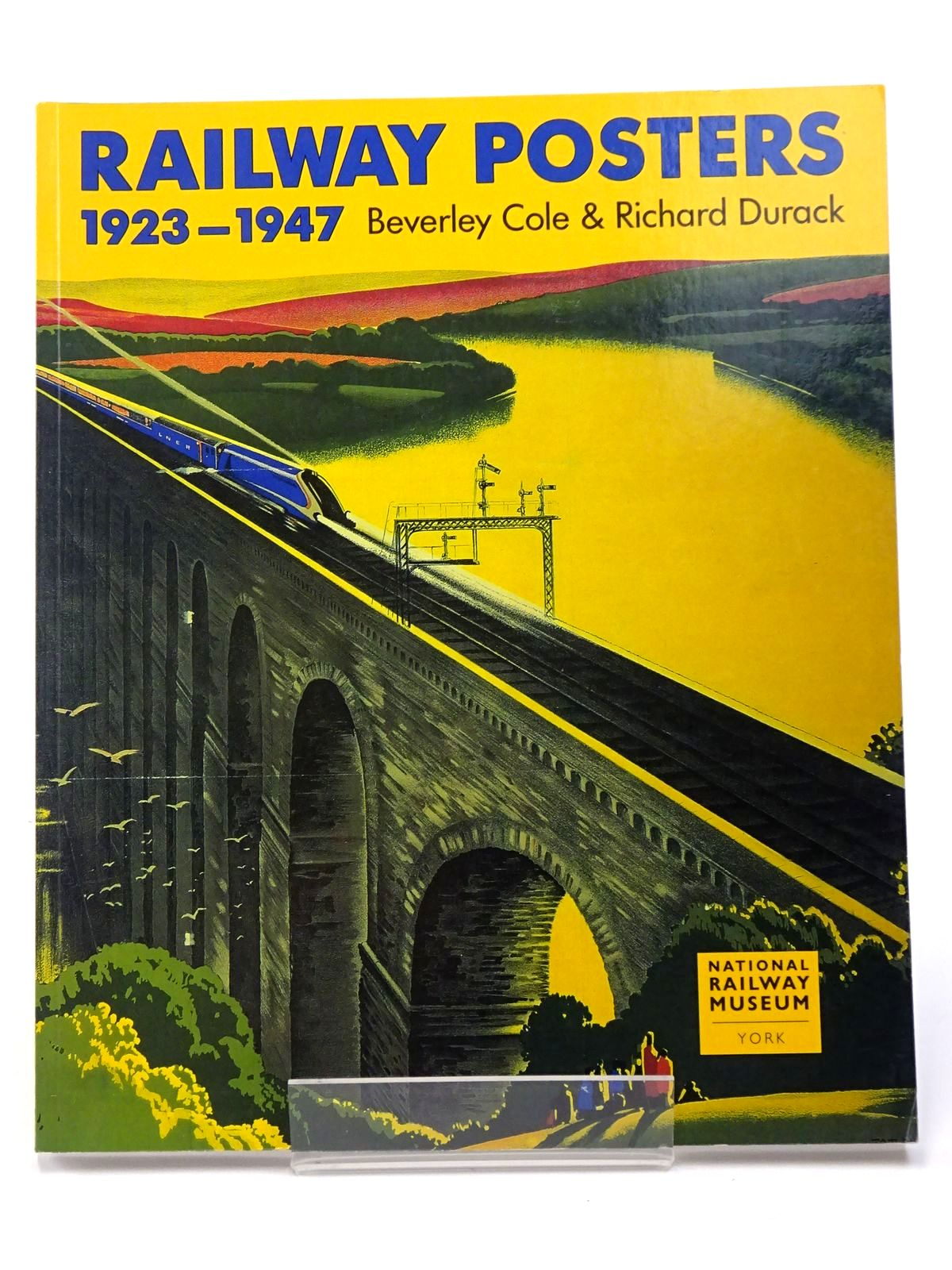 Photo of RAILWAY POSTERS 1923-1947 written by Cole, Beverley<br />Durack, Richard published by Laurence King Publishing (STOCK CODE: 1817397)  for sale by Stella & Rose's Books