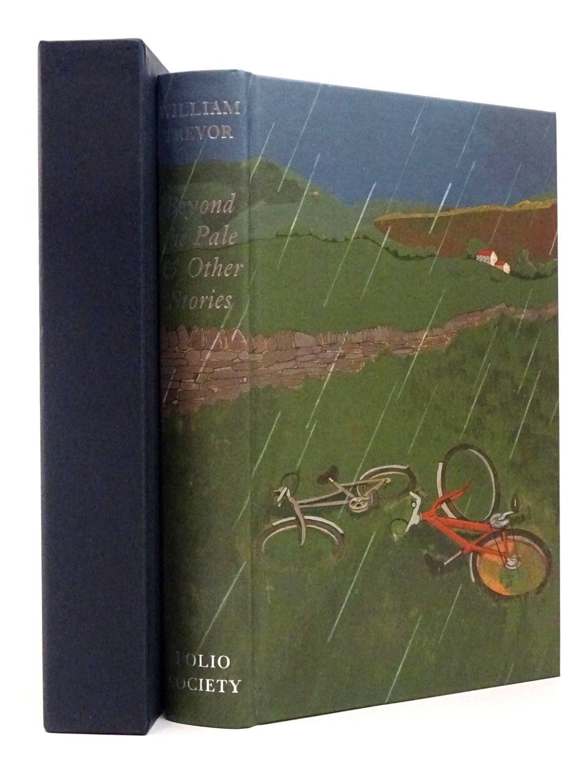 Photo of BEYOND THE PALE & OTHER STORIES written by Trevor, William illustrated by Hayes, Lyndon published by Folio Society (STOCK CODE: 1817423)  for sale by Stella & Rose's Books