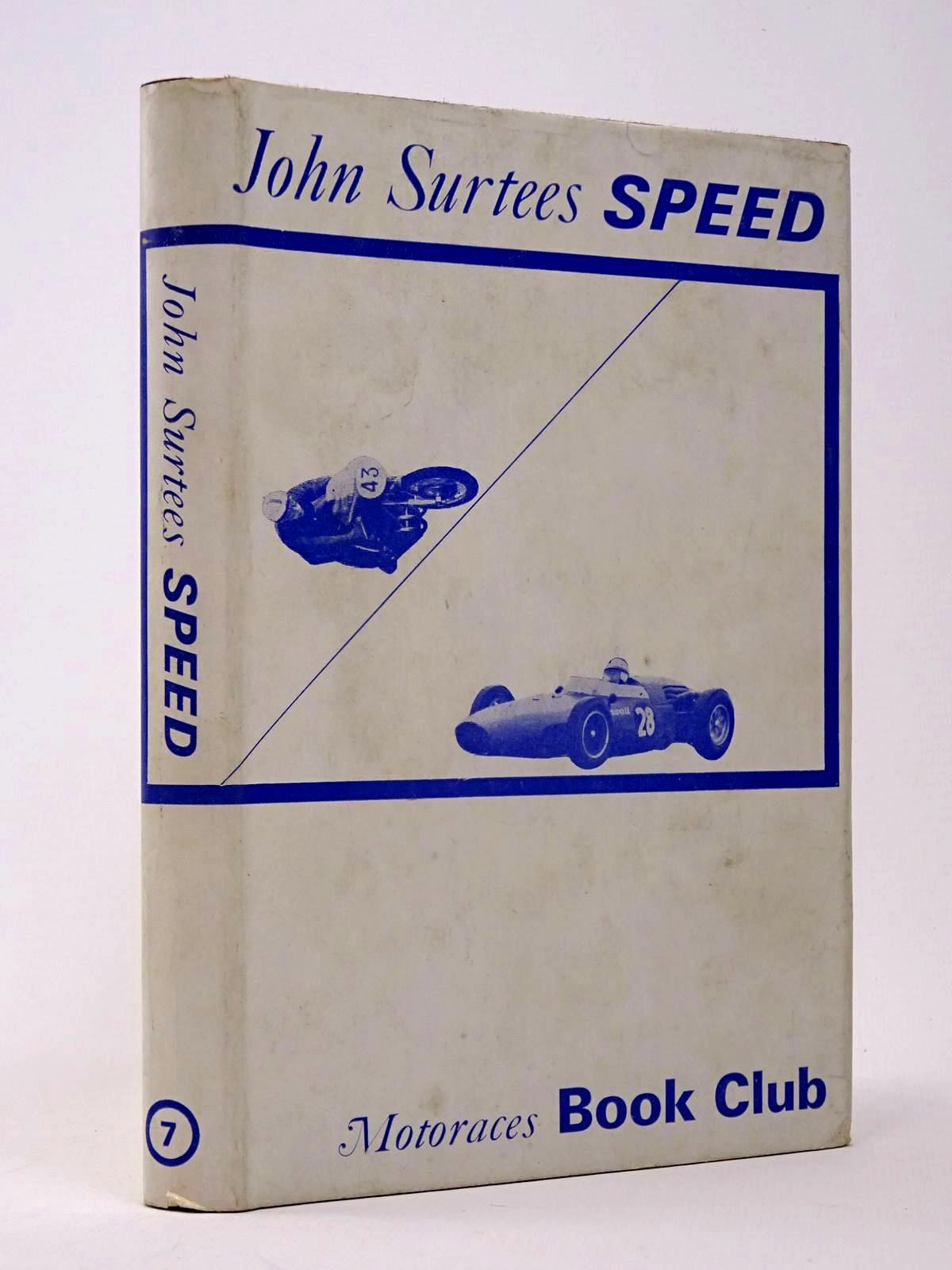 Photo of SPEED written by Surtees, John published by Motoraces Book Club (STOCK CODE: 1817467)  for sale by Stella & Rose's Books