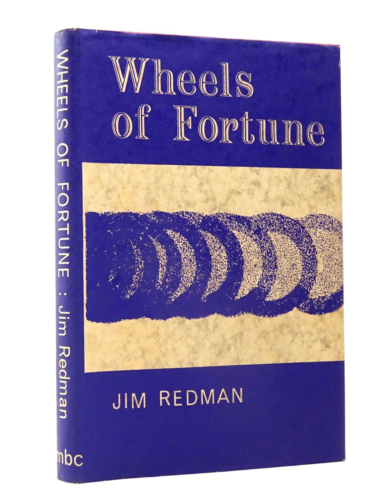 Photo of WHEELS OF FORTUNE written by Redman, Jim published by Motoraces Book Club (STOCK CODE: 1817476)  for sale by Stella & Rose's Books