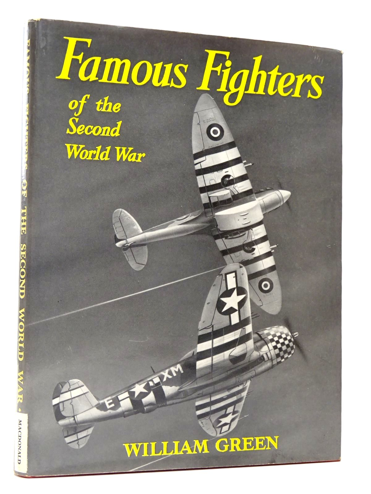 Photo of FAMOUS FIGHTERS OF THE SECOND WORLD WAR written by Green, William illustrated by Heumann, G.W. published by MacDonald & Co. (STOCK CODE: 1817511)  for sale by Stella & Rose's Books