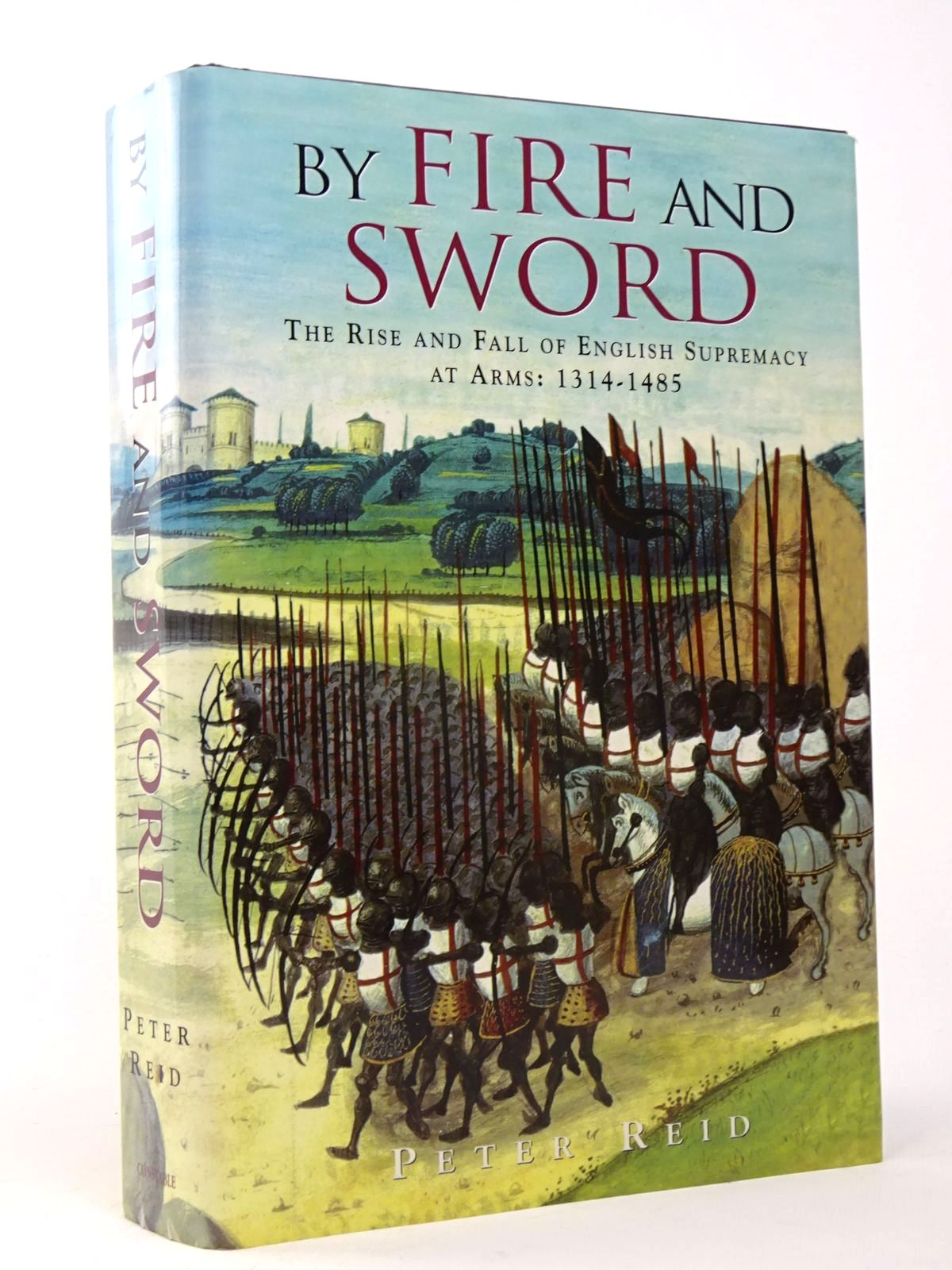 Photo of BY FIRE AND SWORD written by Reid, Peter published by Constable (STOCK CODE: 1817527)  for sale by Stella & Rose's Books