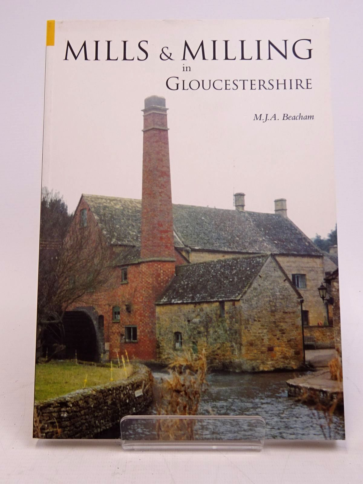 Photo of MILLS & MILLING IN GLOUCESTERSHIRE written by Beacham, M.J.A. published by Tempus (STOCK CODE: 1817657)  for sale by Stella & Rose's Books