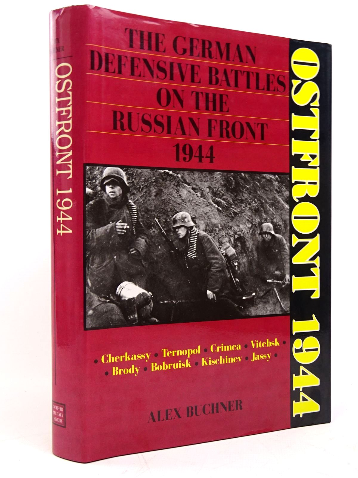Photo of OSTFRONT 1944: THE GERMAN DEFENSIVE BATTLES ON THE RUSSIAN FRONT written by Buchner, Alex<br />Johnston, David published by Schiffer Military History (STOCK CODE: 1817658)  for sale by Stella & Rose's Books