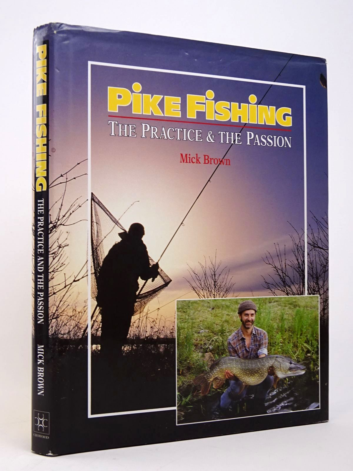 Photo of PIKE FISHING: THE PRACTICE AND THE PASSION written by Brown, Mick published by The Crowood Press (STOCK CODE: 1817699)  for sale by Stella & Rose's Books