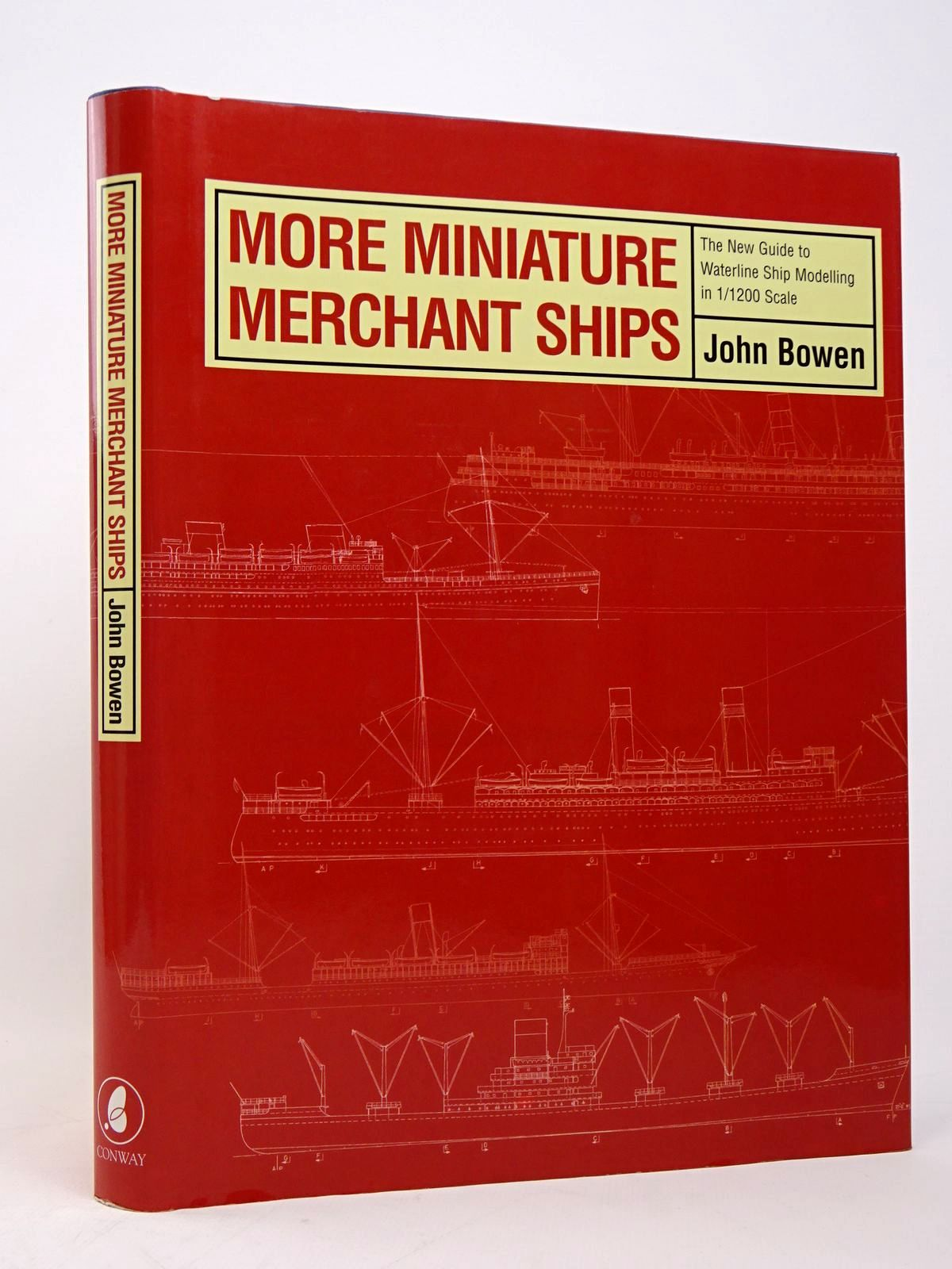 Photo of MORE MINIATURE MERCHANT SHIPS: THE NEW GUIDE TO WATERLINE SHIP MODELLING IN 1/1200 SCALE