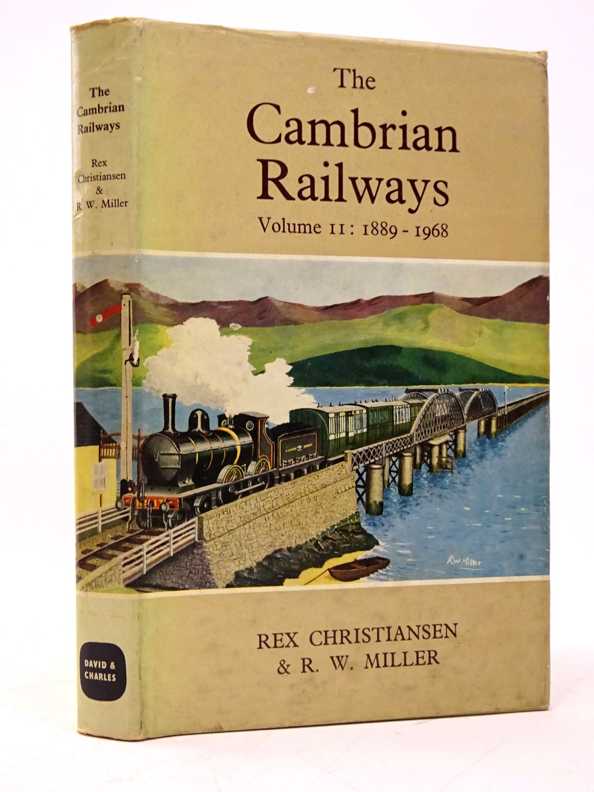Photo of THE CAMBRIAN RAILWAYS VOLUME II: 1889-1968 written by Christiansen, Rex illustrated by Miller, R.W. published by David & Charles (STOCK CODE: 1817745)  for sale by Stella & Rose's Books