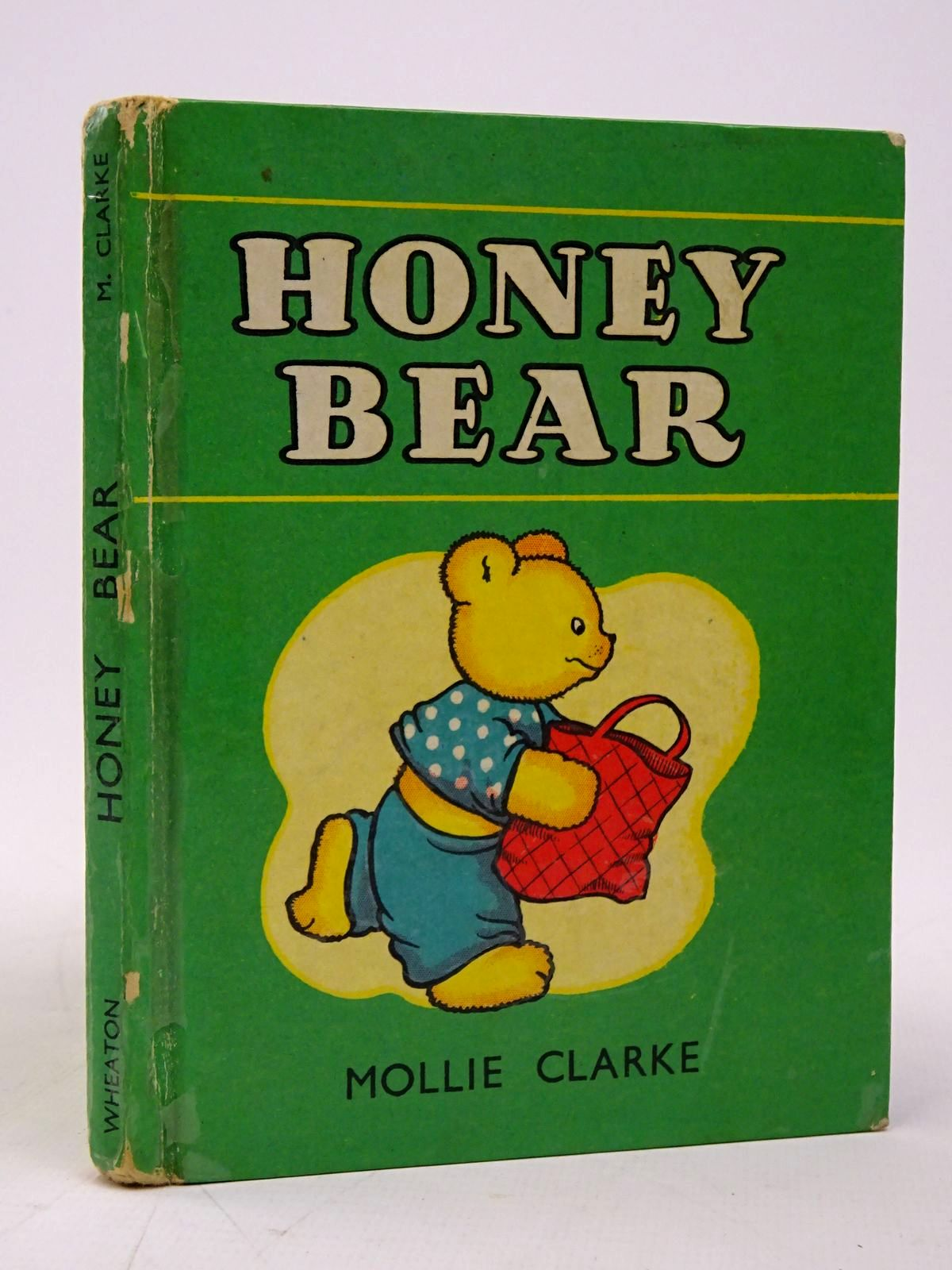 Photo of HONEY BEAR written by Clarke, Mollie illustrated by Clarke, Mollie published by A. Wheaton & Co. Ltd. (STOCK CODE: 1817769)  for sale by Stella & Rose's Books