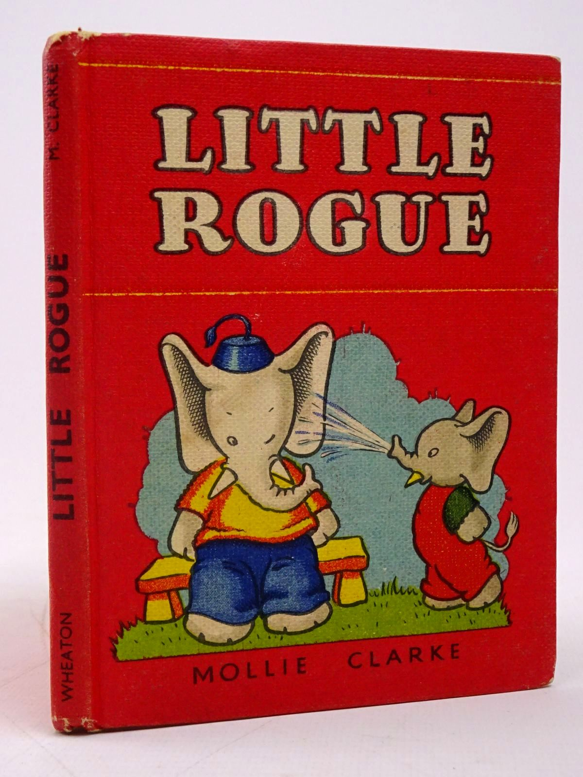 Photo of LITTLE ROGUE written by Clarke, Mollie illustrated by Clarke, Mollie published by A. Wheaton & Co. (STOCK CODE: 1817772)  for sale by Stella & Rose's Books