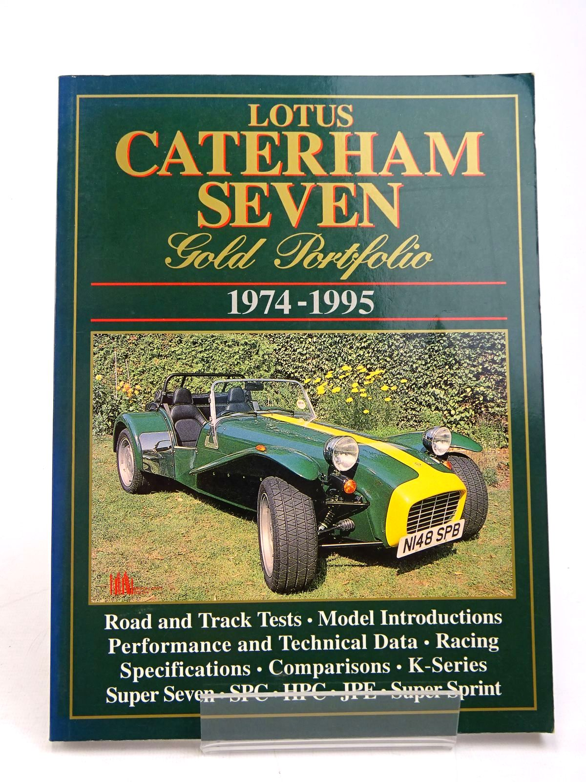 Photo of LOTUS CATERHAM SEVEN GOLD PORTFOLIO 1974-1995 written by Clarke, R.M. published by Brooklands Books (STOCK CODE: 1817839)  for sale by Stella & Rose's Books
