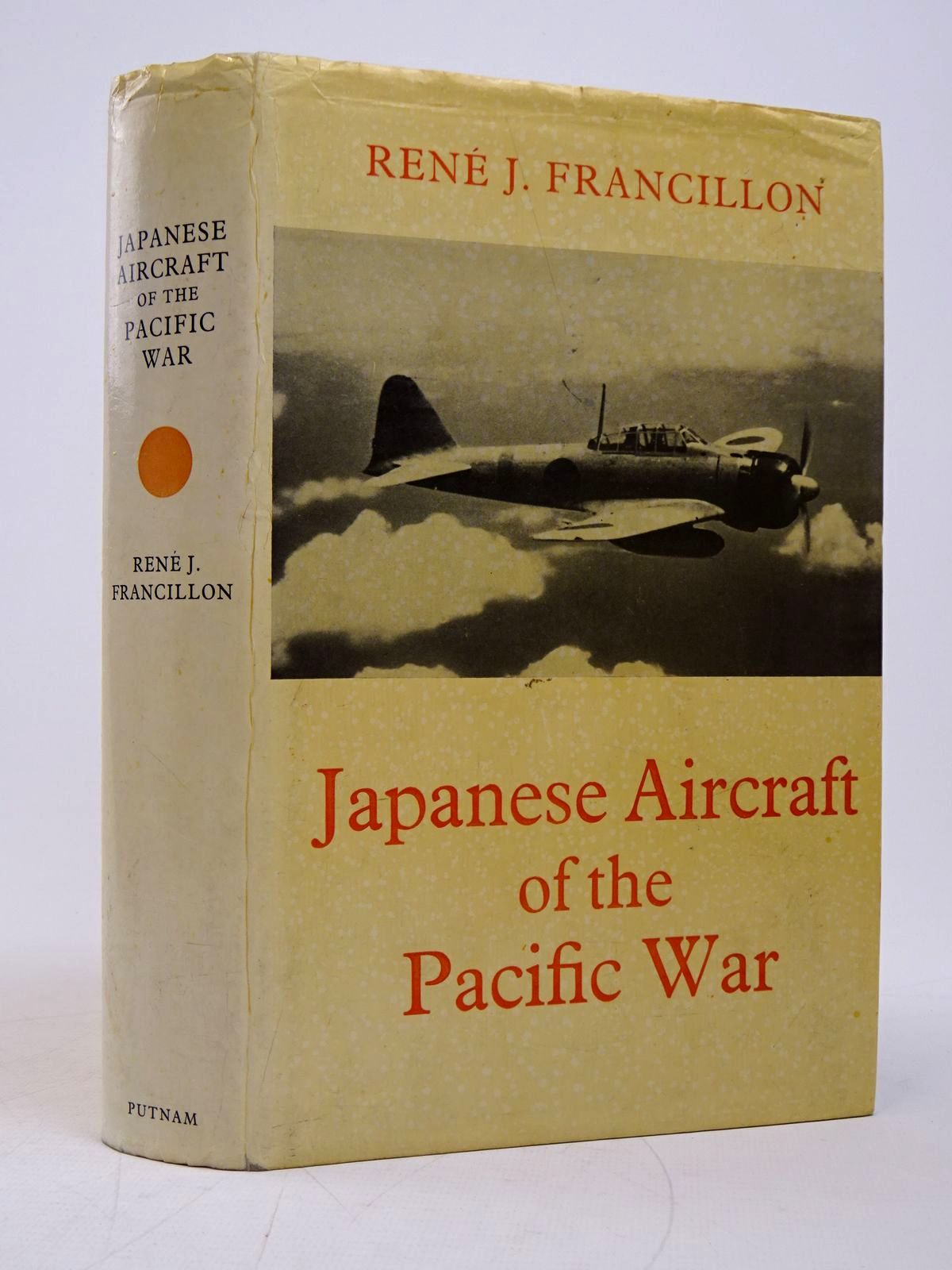 Photo of JAPANESE AIRCRAFT OF THE PACIFIC WAR written by Francillon, Rene J. published by Putnam (STOCK CODE: 1817844)  for sale by Stella & Rose's Books