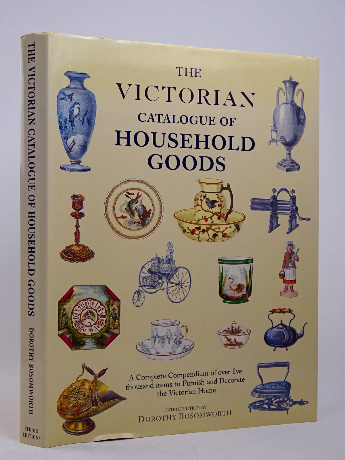 Photo of THE VICTORIAN CATALOGUE OF HOUSEHOLD GOODS written by Bosomworth, Dorothy published by Studio Editions (STOCK CODE: 1817859)  for sale by Stella & Rose's Books